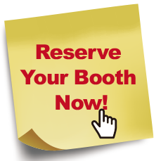 Reserve Your Booth Now!